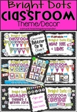 'Bright Dots' Classroom Theme Decor Bundle
