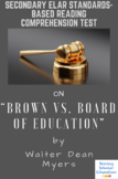 """""""Brown VS. Board of Education""""  Nonfiction by Walter Dean Myers Reading Test"""