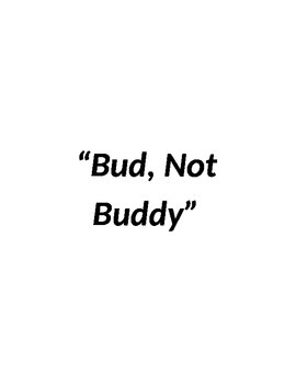 """""""Bud, Not Buddy"""" Chapter questions"""