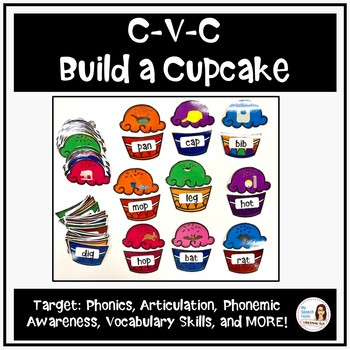 """Build-A-Cupcake"" CVC Phonics and Articulation Packet"
