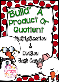 """""""Build"""" a Product or Quotient"""