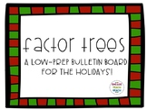 ||Bulletin Board|| -- *LOW PREP* Factor Trees