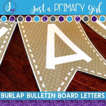 ~*Bulletin Board Letters: Burlap