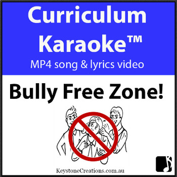 'BULLY-FREE ZONE!' ~ MP4 Curriculum Karaoke™ READ,SING,LEARN Positive Behaviours