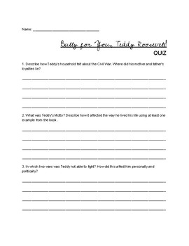 """""""Bully for you, Teddy Roosevelt!""""- Discussion Questions & Quiz"""