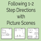 Following 1-2 Step Directions with Picture Scenes