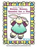 -Bunny, Bunny, Bunnies - For a Day