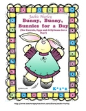 -Bunny, Bunny, Bunnies - For a Day