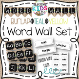 {Burlap, Teal, Yellow, Chalkboard} Word Wall Set with Editable Word Cards