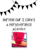 """Burying Our I Cant's"" A Perseverance Lesson"