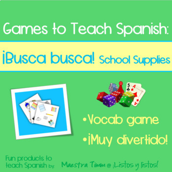 Spanish Game:  ¡Busca Busca!  School Supplies