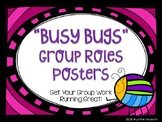 """Busy Bugs"" Group Roles Posters"