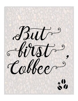 """""""But First, Coffee"""" Sign Decor Printable for Teachers"""