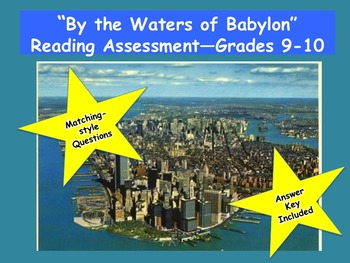 """By the Waters of Babylon"" Reading Assessment—Grades 9-10"