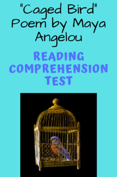 """""""Caged Bird"""" Poem by Maya Angelou Poetry Reading Comprehension & Analysis Test"""