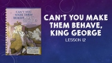 """""""Can't You Make Them Behave, King George"""" Vocabulary PowerPoint - Journeys 12"""