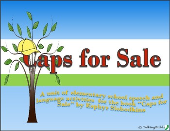 """""""Caps for Sale"""" Speech Activities"""