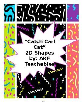"""""""Catch Carl Cat"""" 2D Shapes Activity"""