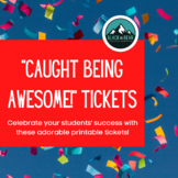 """Caught Being Awesome"" Tickets"