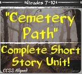 """Short Story Unit Bundle - """"Cemetery Path"""" with Tone and Mood"""