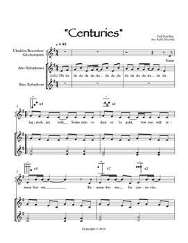 """Centuries"" by Fall Out Boy for Orff Instruments (Refrain & Bridge only)"
