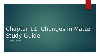 """""""Changes in Matter"""" Chapter 11 Powerpoint Harcourt Science"""