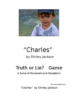 "Short Story - ""Charles"" Truth or Lie?  Game"