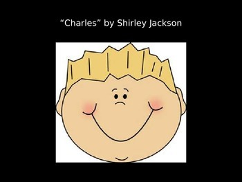 Charles by Shirley Jackson PowerPoint