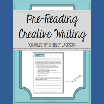 """""""Charles"""" by Shirley Jackson Pre-Reading Creative Writing Activity"""