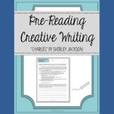 """Charles"" by Shirley Jackson Pre-Reading Creative Writing"