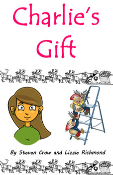 'Charlie's Gift' K-1st Grade Christmas show play script with sound effects