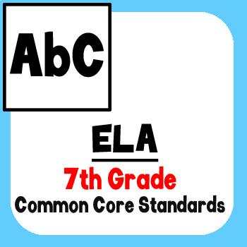 *Checklist* 7th Grade ELA - Common Core State Standards CCSS