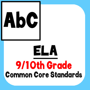 *Checklist* 9th & 10th Grade ELA - Common Core State Standards CCSS