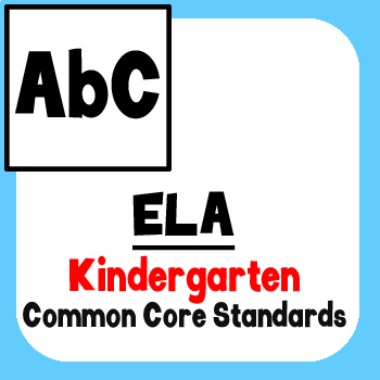 *Checklist* Kindergarten ELA - Common Core State Standards CCSS