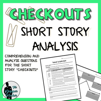 """Checkouts"" Short Story Analysis"
