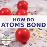 (Chemistry) HOW DO ATOMS BOND Part 1- FuseSchool - Video Guide