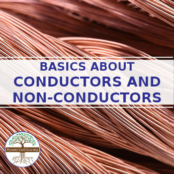 (Chemistry) Elements, Compounds and Mixtures: CONDUCTORS AND NONCONDUCTORS