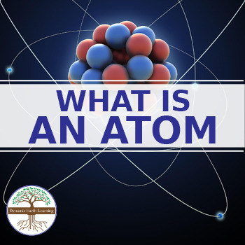 Chemistry atoms teaching resources teachers pay teachers chemistry what is an atom part 1 fuseschool video guide fandeluxe Gallery