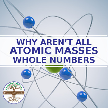 (Chemistry) WHY AREN'T ALL ATOMIC MASSES WHOLE NUMBERS? - FuseSchool