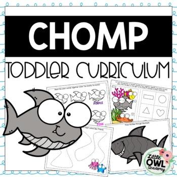 """Chomp"" Toddler Curriculum"