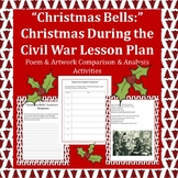 """""""Christmas Bells:"""" Christmas During the Civil War Poetry Lesson Plan"""