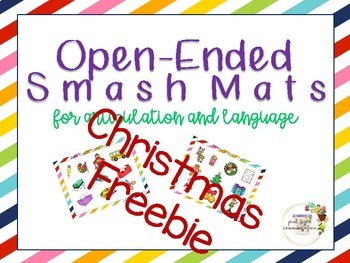 Christmas Freebie Open-Ended Smash Mats for Articulation and Language