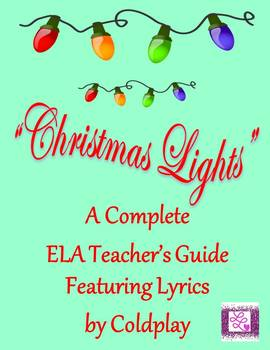 """""""Christmas Lights"""" A Socratic Seminar Unit of Study Featuring Coldplay"""
