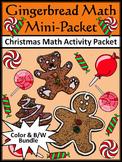 Christmas Activities: Gingerbread Math Christmas Math Drill Mini Bundle-Color&BW