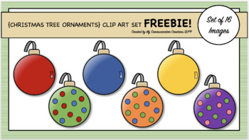 {Christmas Tree Ornaments} Clip Art Set FREEBIE!