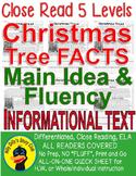 Christmas Trees CLOSE READING 5 LEVELED PASSAGES Main Idea