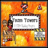 STEM Project ~ Engineering Team Towers