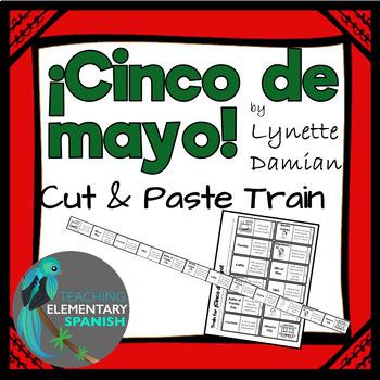 ¡Cinco de mayo! Cut & Paste Train for the Battle of Puebla