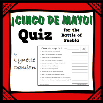 ¡Cinco de mayo!  Quiz for the Battle of Puebla