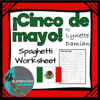 ¡Cinco de mayo! Spaghetti Worksheet for the Battle of Puebla